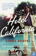 Hotel California: Singer-songwriters and Cocaine Cowboys in the L