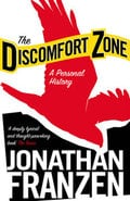 The discomfort zone. A personal history