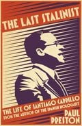 The Last Stalinist: A Life of Santiago Carrillo