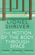 The motion of the body through space - Shriver, Lionel