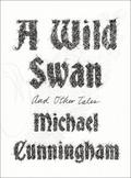 A Wild Swann and other tales