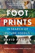 Footprints. In Search of Future Fossils