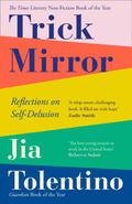Trick Mirror - Tolentino, Jia