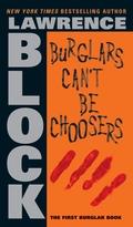 Burglars can´t be choosers