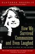 How we survived communism and even laughed