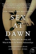 Sex at Dawn: How We Mate, Why We Stray, and What it Means for Mod