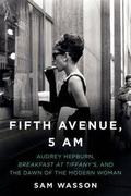 """Fifth Avenue 5 am: Audrey Hepburn, """"Breakfast at Tiffany´s"""", and"""
