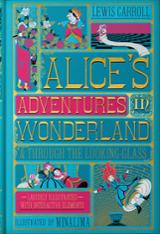 Alice´s Adventures In Wonderland & Through: & Through the Looking