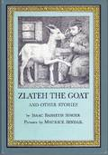 Zlateh the Goat and Other Stories