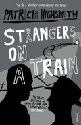 Strangers on a train - Highsmith, Patricia