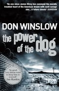 The Power of the Dog - Winslow, Don