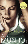 Too much happiness - Munro, Alice