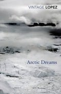 Artic Dreams - Lopez Lopez, Barry
