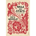 Mud and Stars.Travels in Russia - Wheeler, Sara