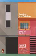 Building and Dwelling - Sennett, Richard