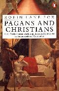 Pagans and Christians : In the Mediterranean World from the Secon