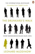 The Drunkard´s Walk: How Randomness Rules Our Lives