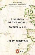 A history of the world in twelve maps - Brotton, Jerry