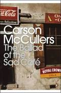 The Ballad of the Sad Cafe - Mccullers, Carson