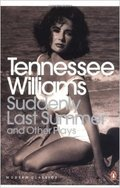 Suddenly last summer and other plays - Williams, Tennessee