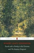 Travels with a Donkey in the Cévennes and the Amateur Emigrant