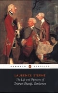 The Life and Opinions of Tristam Shandy - Sterne, Laurence