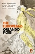 The Europeans - Figes, Orlando