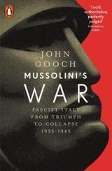 Mussolini´s War - Gooch, John