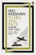 To Hell and Back. Europe 1914-1949