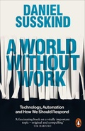 A World Without Work - Susskind, Daniel