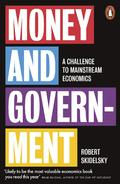 Money and Goverment - Skidelsky, Robert