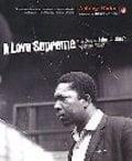 A Love Supreme: The Story of John Coltrane´s Signature Album - Kahn, Ashley