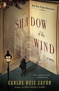 The shadow of the wind - Ruiz Zafón, Carlos