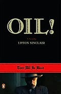 Oil! There will be blood