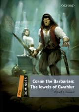 Dominoes 2. Conan the Barbarian: The jewels of Gwahlur