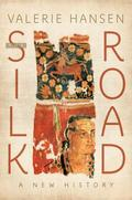 The Silk Road. A New History