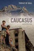 The caucasus. An introduction