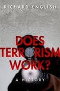 Does Terrorism Work? A History