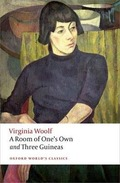 A Room of One´s Own and Three Guineas - Woolf, Virginia