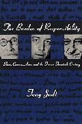 The Burden of Responsibility: Blum, Camus, Aron, and the French t