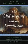 The Old Regime and the Revolution. Volume I