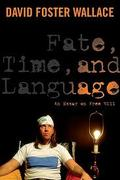 Fate, time and language