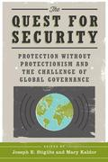 The Quest for Security: Protection Without Protectionism and the