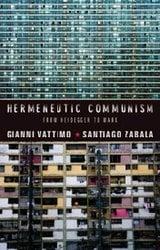 Hermeneutic Communism. From Heidegger to Marx