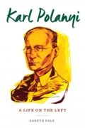 Karl Polanyi. A Life on the Left