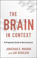 The brain in context -