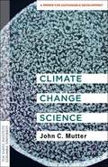Climate change science - Mutter, John C.