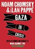 Gaza in crisis. Reflections on Israel´s
