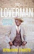 Mr Loverman - Evaristo, Bernadine
