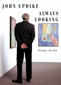 Always Looking. Essays on art